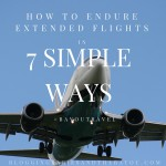 How to Endure Extended Flights in 7 Simple Steps #BayouTravel