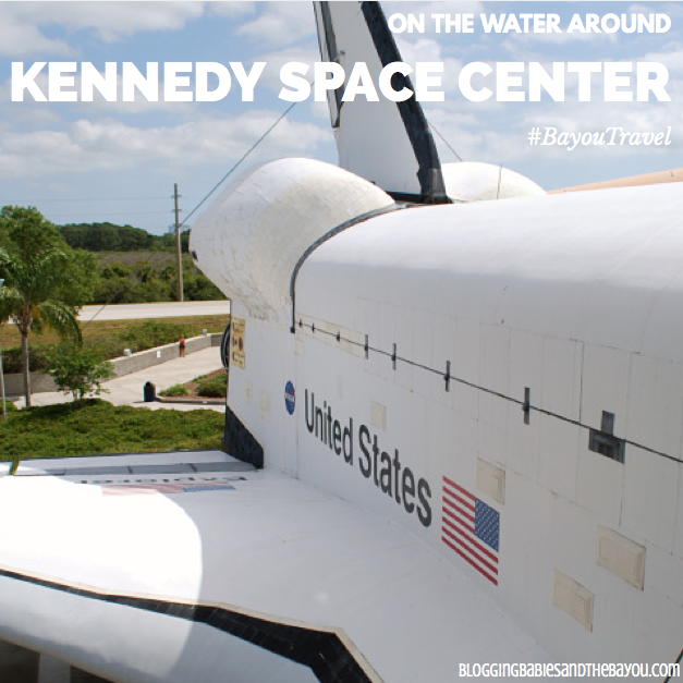 On the Water Around Kennedy Space Center #BayouTravel