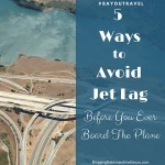 Travel Tips: Five Ways to Avoid Jet Lag Before You Ever Board The Plane #BayouTravel