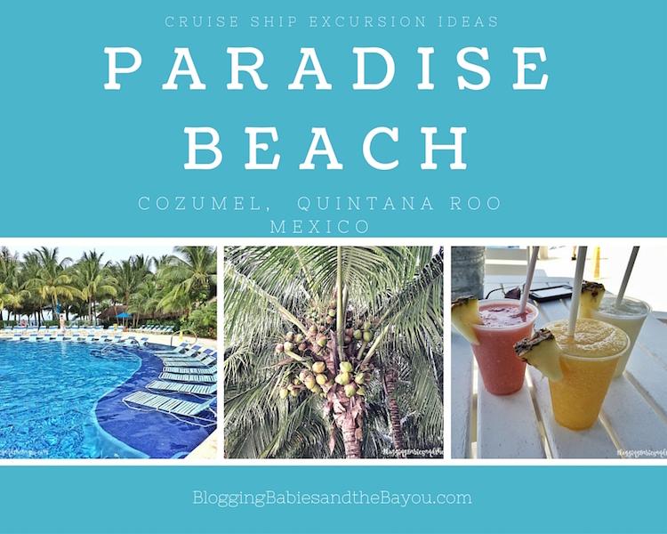 Cruise Ship Excursion Ideas - Paradise Beach Cozumel, Quintana Roo Mexico #BayouTravel
