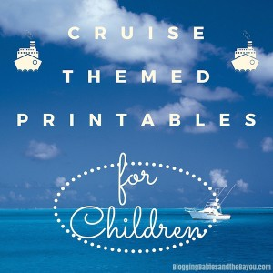 Get Your Family Ready for their Upcoming Family Cruise w/ Themed Printables for Kids /Bilingual