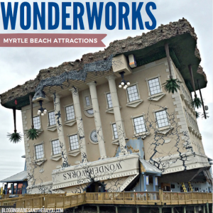 South Carolina Road Trip Adventure – Wonderworks Myrtle Beach #BayouTravel