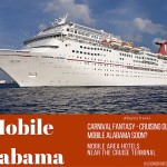 Cruising Out of Mobile Alabama Soon? Mobile Area Hotels Near Cruise Terminal