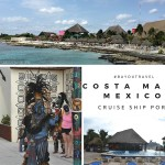 Cruise Ship Port Destinations – Costa Maya, What to do on Port Day Excursion? #BayouTravel