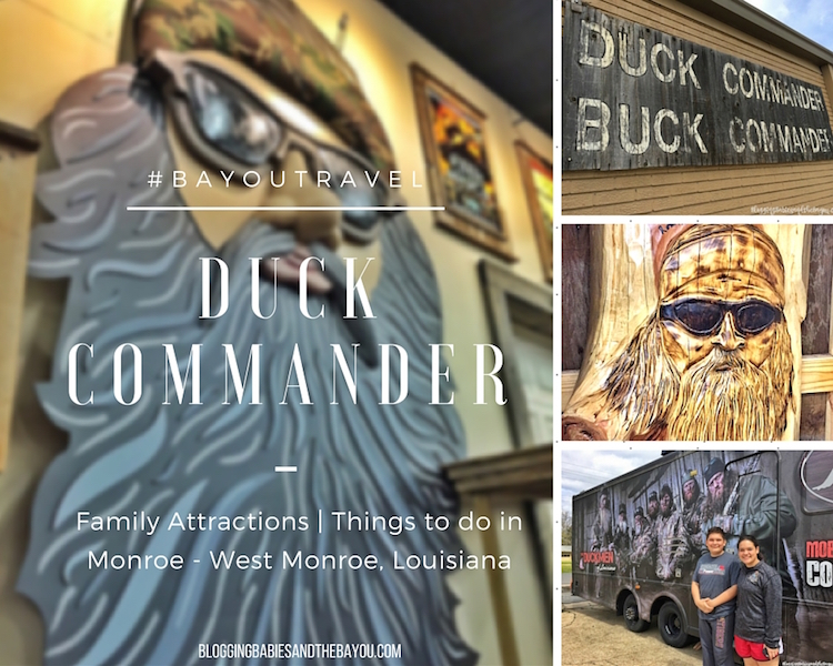 Duck Commander - Family Attractions Things to do in Monroe West Monroe Louisiana Area #BayouTravel