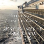 How To Choose a Cruise Ship Cabin: What You Need to Know Before Booking #BayouTravel