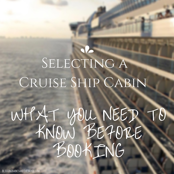 How To Choose a Cruise Ship Cabin / Stateroom - What You Need to Know Before Booking