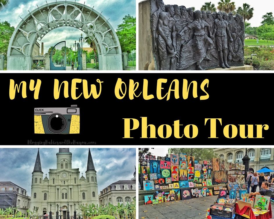 My New Orleans Photo Tour- French Quarter & Historic NOLA Sites Travel