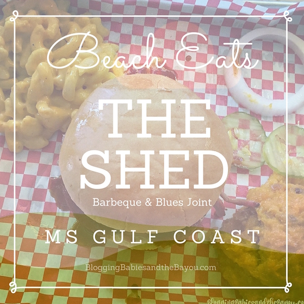 Beach Eats - The Shed Bar-B-Que and Blues Joint in Oceans Springs, Mississippi
